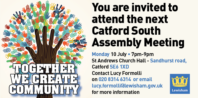 Next Catford South Assembly Meeting – Tell us your priorities now!!!