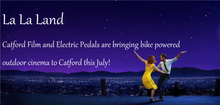 La La Land on the Catford Broadway – Saturday 15 July