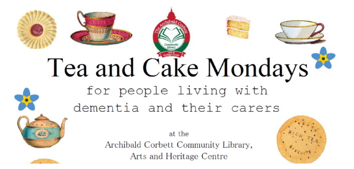 Tea and Cake Mondays for people living with Dementia and their carers – Corbett Library Catford