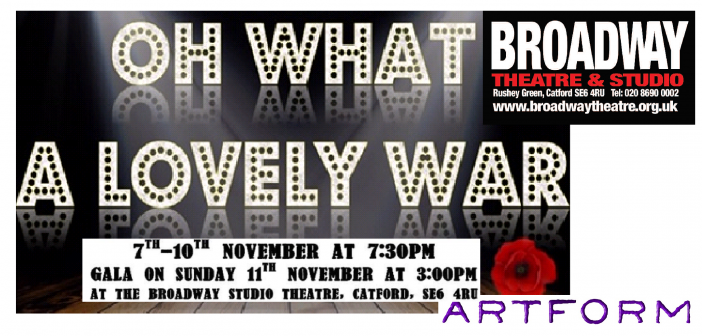 Oh What a Lovely War – Booking now at Catford Broadway Theatre